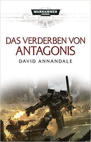 Space Marine Battles - Das Verderben von Antagonis