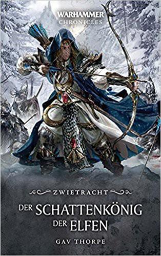 Warhammer - Der Schattenkönig der Elfen: Zwietracht